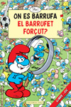 On es barrufa el Barrufet Forçut?